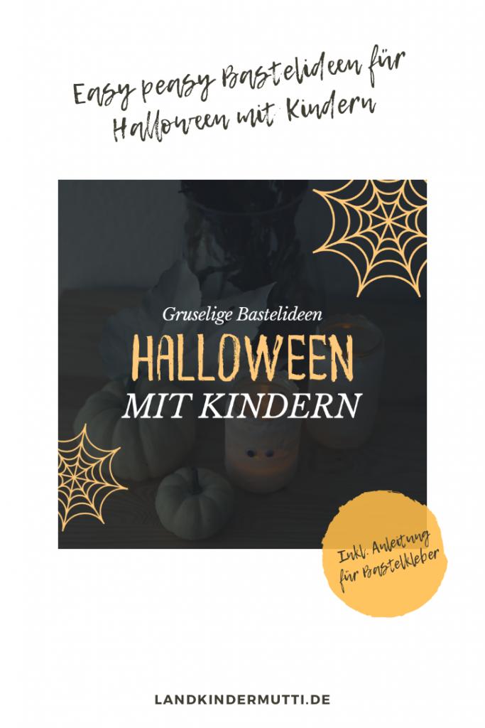 Gruselige Bastelideen für Halloween mit Kindern